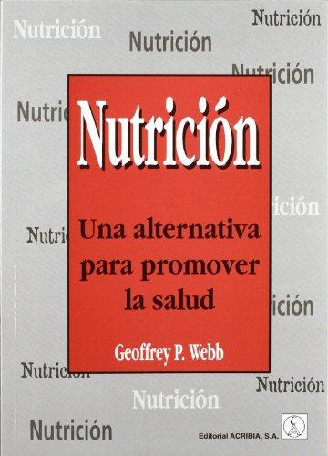 Libro NUTRICIÓN UNA ALTERNATIVA PARA PROMOVER LA SALUD