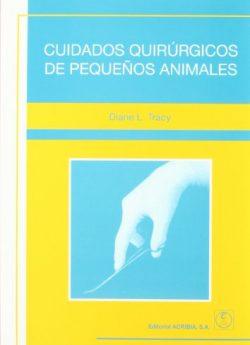 Libro CUIDADOS QUIRÚRGICOS DE PEQUEÑOS ANIMALES