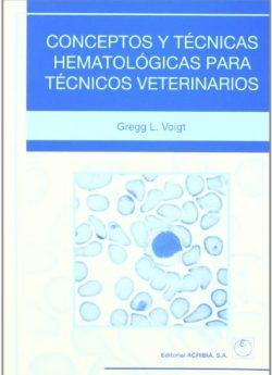 libro CONCEPTOS Y TÉCNICAS HEMATOLÓGICAS PARA TÉCNICOS VETERINARIOS