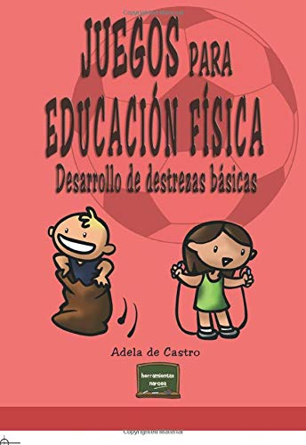 Libro JUEGOS PARA EDUCACION FISICA