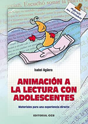 Libro ANIMACIÓN A LA LECTURA CON ADOLESCENTES