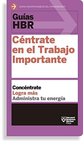 Libro CÉNTRATE EN EL TRABAJO IMPORTANTE