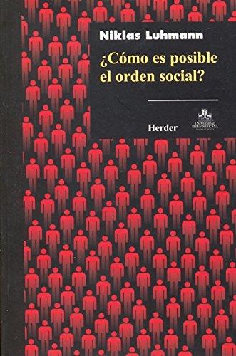 Libro ¿CÓMO ES POSIBLE EL ORDEN SOCIAL?