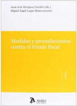 Libro MEDIDAS Y PROCEDIMIENTOS CONTRA EL FRAUDE FISCAL