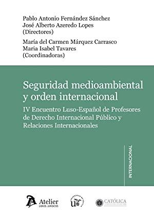 Libro SEGURIDAD MEDIOAMBIENTAL Y ORDEN INTERNACIONAL