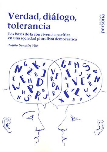 Libro VERDAD, DIÁLOGO, TOLERANCIA