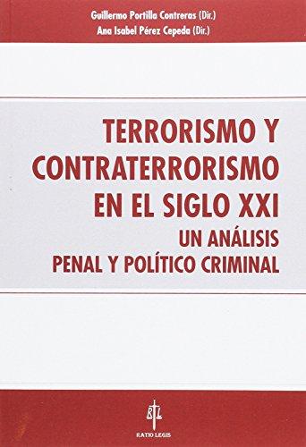 Libro TERRORISMO Y CONTRATERRORISMO EN EL SIGLO XXI