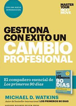Libro GESTIONA CON ÉXITO UN CAMBIO PROFESIONAL