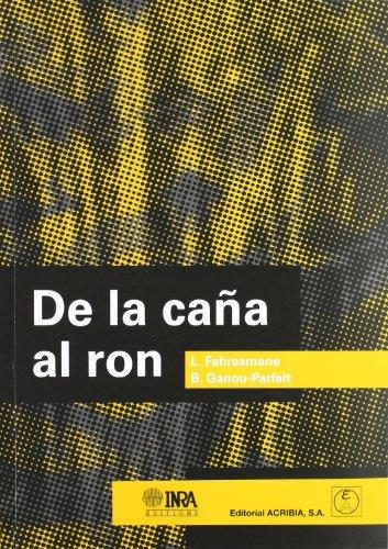 Libro DE LA CAÑA AL RON