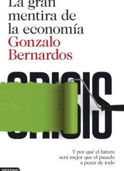 Libro LA GRAN MENTIRA DE LA ECONOMÍA