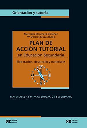Libro PLAN DE ACCIÓN TUTORIAL EN EDUCACIÓN SECUNDARIA
