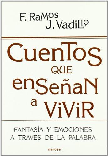 Libro CUENTOS QUE ENSEÑAN A VIVIR FANTASÍA Y EMOCIONES