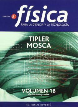 Libro FÍSICA PARA LAS CIENCIA Y LA TECNOLOGÍA. VOL. 1B 5 EDIC