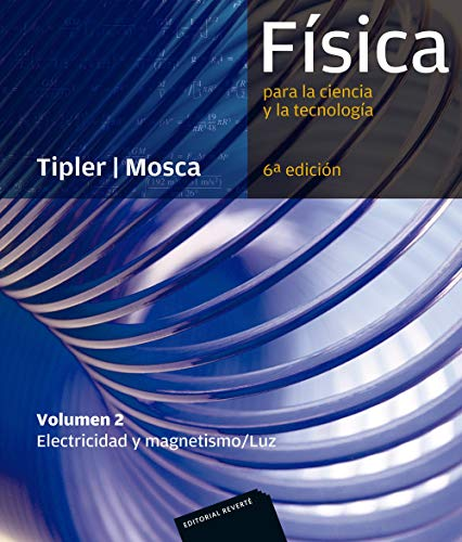 Libro FÍSICA PARA LA CIENCIA Y LA TECNOLOGÍA