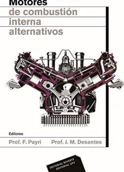 Libro MOTORES DE COMBUSTIÓN INTERNA ALTERNATIVOS