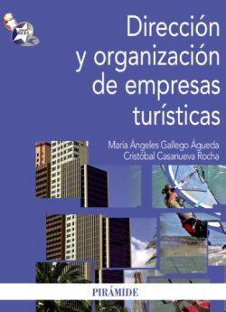 Libro DIRECCIÓN Y ORGANIZACIÓN DE EMPRESAS TURÍSTICAS