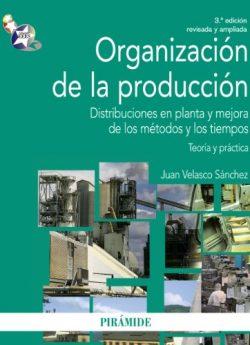 Libro ORGANIZACIÓN DE LA PRODUCCIÓN