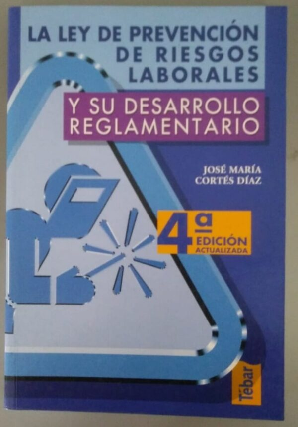Libro LA LEY DE PREVENCIÓN DE RIESGOS LABORALES