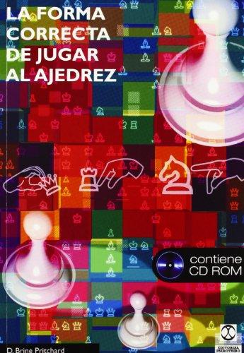 Libro LA FORMA CORRECTA DE JUGAR AL AJEDREZ