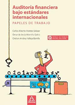 Libro AUDITORÍA FINANCIERA BAJO ESTÁNDARES INTERNACIONALES